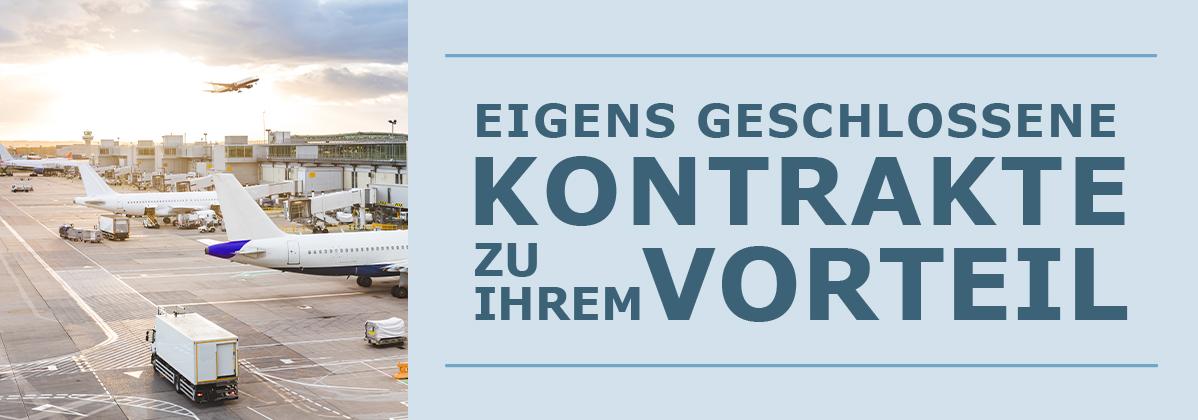 """Flughafen mit dem Text """"Eigens geschlossene Kontrakte zu Ihrem Vorteil"""""""